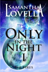 Only in the Night 1 The Virus - Ebook Cover-page001