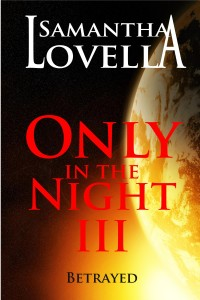 Only in the Night 3 Betrayed - Ebook Cover-page001